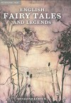English Fairy Tales and Legends - Rosalind Kerven