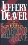 Il giardino delle belve - Jeffery Deaver, Maura Parolini, Matteo Curtoni