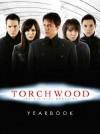 Torchwood Yearbook 2009 - Andrew Lane, Steven Savile, Joseph Lidster, Trevor Baxendale, David Llewellyn