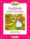 Classic Tales: Goldilocks and the Three Bears: Elementary 1, 200-Word Vocabulary - Sue Arengo