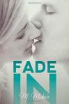 Fade In - M. Mabie