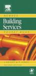 Newnes Building Services Pocket Book (Newnes Pocket Books) - Andrew Prentice, John Knight, W.P. Jones