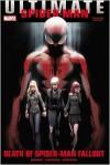 Ultimate Comics Spider-Man: Death of Spider-Man Fallout - Brian Michael Bendis, Jonathan Hickman, Nick Spencer, Mark Bagley, Sara Pichelli