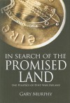 In Search of the Promised Land: The Politics of Post-War Ireland - Gary Murphy
