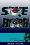 Sake Bomb - Sable Jordan