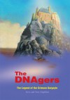 The DNAgers : The Legend of the Crimson Gargoyle - Steve Englehart