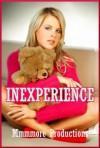 Inexperience: Five Explicit Erotica Stories - Sandra Strike, Andi Allyn, Sonata Sorento, Molly Synthia, Kaddy DeLora