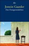 Das Orangenmädchen - Jostein Gaarder, Gabriele Haefs