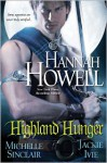 Highland Hunger - Hannah Howell, Michele Sinclair, Jackie Ivie