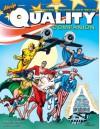 The Quality Companion: Celebrating the Forgotten Publisher of Plastic Man - Mike Kooiman, Jim Amash, Will Eisner, Louis K Fine, Jack Cole