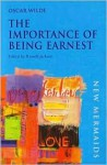 The Importance of Being Earnest: A Trivial Comedy for Serious People - Oscar Wilde, Russell Jackson