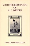 With the Bookplate of A. E. Winder - David Rayvern Allen