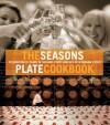 Season's Plate Cookbook - Lucy Malouf
