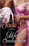 Wicked Seduction - Jade Lee