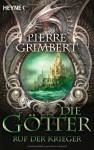 Ruf der Krieger - Die Götter 1 - Pierre Grimbert, Sonja Finck