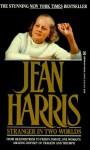Stranger in Two Worlds - Jean Harris