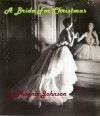 A Bride For Christmas - Phoenix Johnson