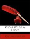 Oscar Wilde: A Study - Stuart Mason, André Gide