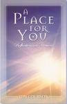 A Place For You: Reflections On Heaven - Jon Courson