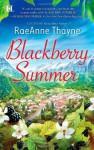 Blackberry Summer - RaeAnne Thayne