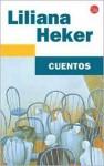 Cuentos - Liliana Heker