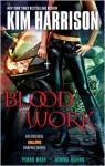 Blood Work - Pedro Maia Maia, Gemma Magno Magno, Kim Harrison