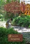 A Fine Caprice - Kate Harper