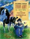 Dadblamed Union Army Cow - Susan Fletcher, Kimberly Bulcken Root
