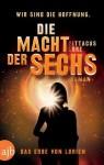 Die Macht der Sechs: Das Erbe von Lorien  Roman (German Edition) - Pittacus Lore