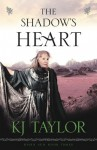 The Shadow's Heart - K.J. Taylor