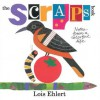 The Scraps Book: Notes from a Colorful Life - Lois Ehlert