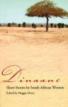 Dinaane: Short Stories by Women from South Africa - Maggie Davey, Colleen Higgs, Joanne Fedler, Henrietta Rose-Innes, Makhosazana Xaba