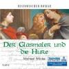 Der Glasmaler und die Hure - Michael Wilcke, Sabine Swoboda
