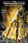 Terminator: The Burning Earth - Alex Ross, Ron Fortier, Brendan Wright