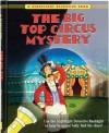 The Big Top Circus Mystery (A Nightlight Detective Book) - Karen Kaufman Orloff, Jamie Smith
