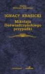 Mikołaja Doświadczyńskiego przypadki - Ignacy Krasicki