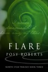 Flare (North Star) - Posy Roberts