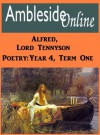 Ambleside Online Poetry, Year 4, Term 1: Alfred, Lord Tennyson - Alfred Tennyson, AmblesideOnline Advisory, Wendi Capehart