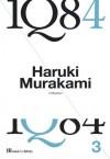 1Q84 Livro 3 (Portuguese Edition) - Haruki Murakami