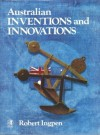 Australian Inventions And Innovations - Robert Ingpen