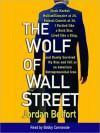 The Wolf of Wall Street (Audio) - Jordan Belfort, Bobby Cannavale