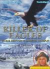 Killer Of Eagles - Loretta Jackson, Vickie Britton, Stephanie Brush