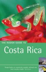 The Rough Guide to Costa Rica - Jean McNeil