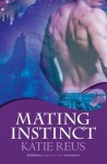 Mating Instinct: Moon Shifter Book 3 - Katie Reus