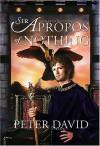Sir Apropos of Nothing - Peter David
