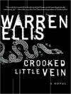 Crooked Little Vein - Warren Ellis, Todd McLaren
