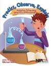Predict, Observe, Explain: Activities Enhancing Scientific Understanding - PB281X - John Haysom, Michael Bowen
