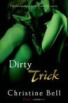 Dirty Trick - Christine Bell