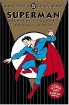 Superman Archives, Vol. 1 - Jerry Siegel, Bert Lexington, Hugh Langley, Joe Shuster, Paul Cassidy, Fred Schwab, Sheldon Moldoff, Vin Sullivan, Fred Guardineer, George Papp, Jim Steranko