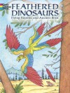 Feathered Dinosaurs: Flying Reptiles and Ancient Birds - Patricia Wynne
